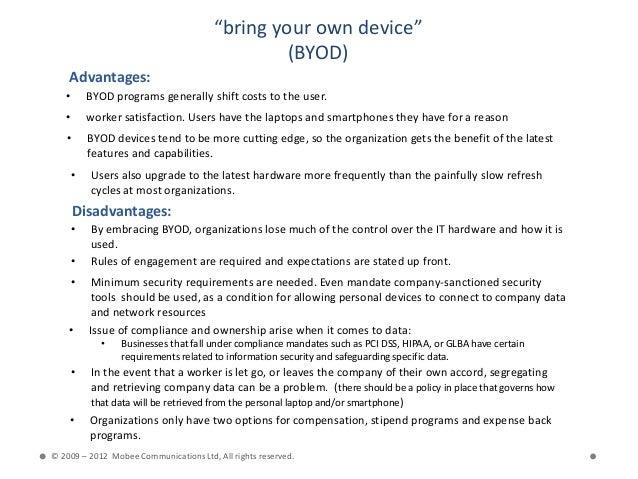 """bring your own device""                                                 (BYOD)    Advantages:   •       BYOD programs gene..."