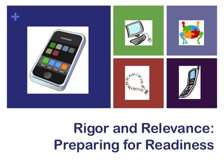 BYOD: Ready for Rigor