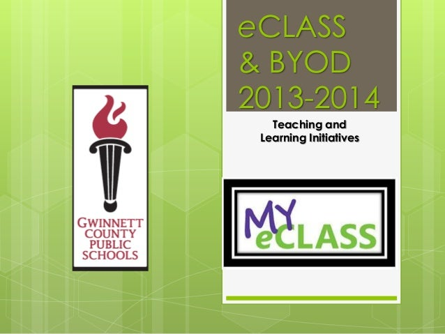 eCLASS & BYOD 2013-2014 Teaching and Learning Initiatives