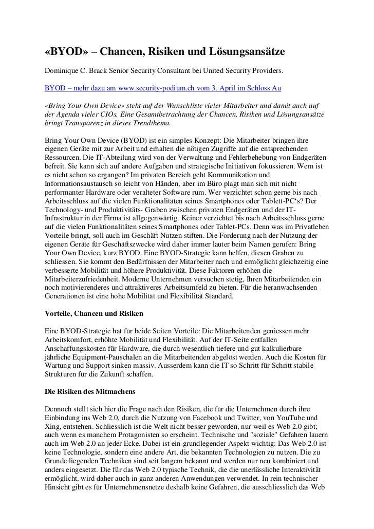 «BYOD» – Chancen, Risiken und LösungsansätzeDominique C. Brack Senior Security Consultant bei United Security Providers.BY...
