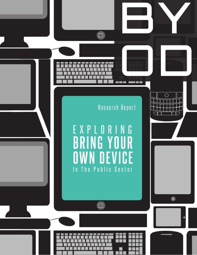 BYOD = Bring Your Own Device