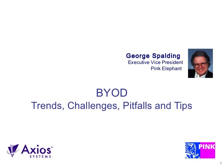 BYOD Trends, Challenges, Pitfalls and Tips