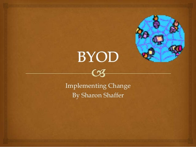 Implementing Change By Sharon Shaffer
