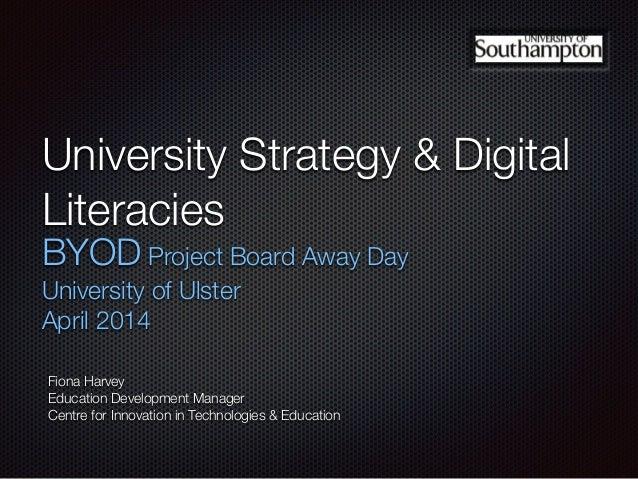 BYOD & Digital Literacies (University of Ulster BYOD Board)