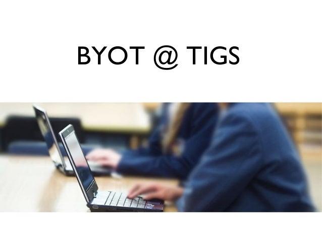 Byot@TIGS