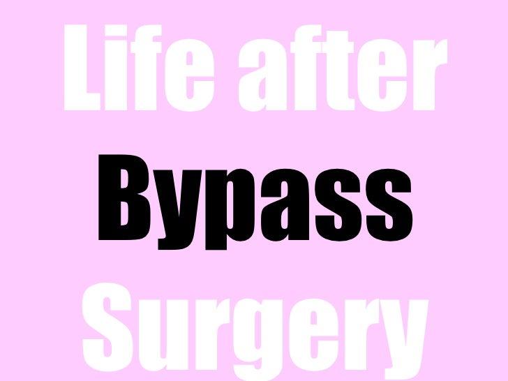 Life after Bypass Surgery