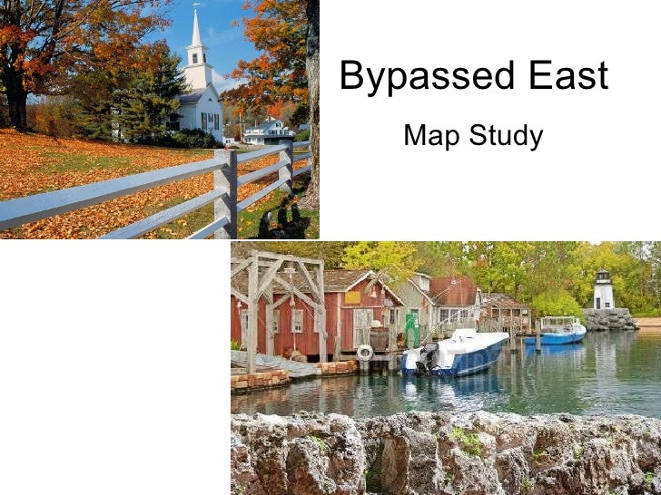 Bypassed East Map Study