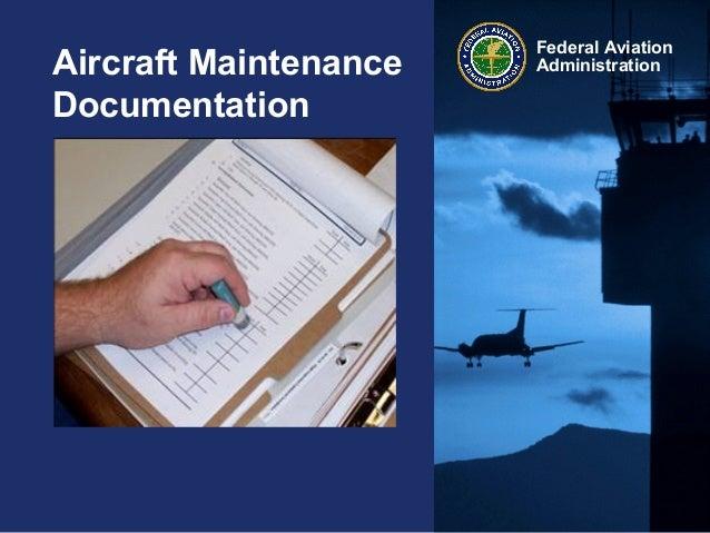Federal AviationAdministrationAircraft MaintenanceDocumentation