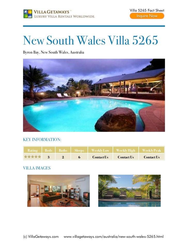 Villa 5265 Fact SheetNew South Wales Villa 5265Byron Bay, New South Wales, AustraliaKEY INFORMATION:  Rating     Beds     ...