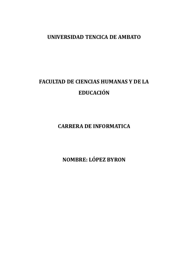 UNIVERSIDAD TENCICA DE AMBATOFACULTAD DE CIENCIAS HUMANAS Y DE LA            EDUCACIÓN      CARRERA DE INFORMATICA       N...