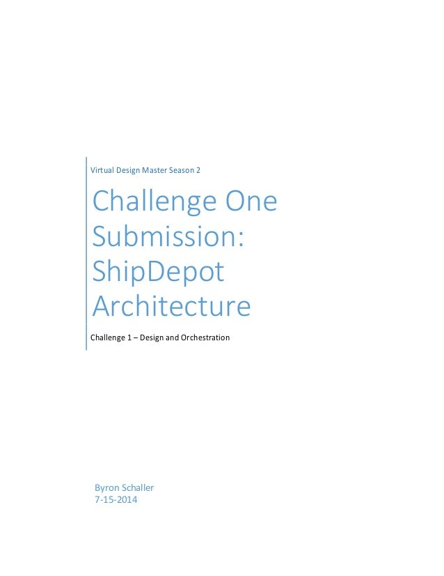 Virtual Design Master Season 2 Challenge One Submission: ShipDepot Architecture Challenge 1 – Design and Orchestration Byr...