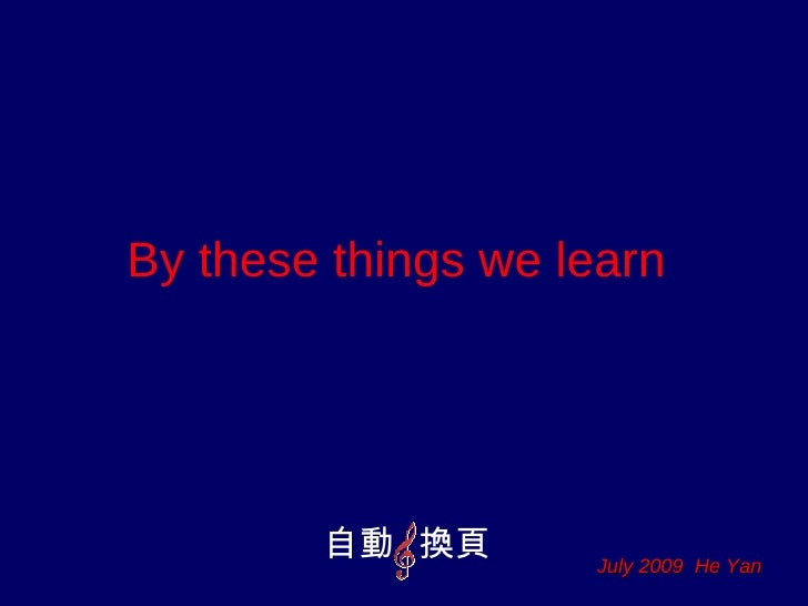 By These Things We Learn