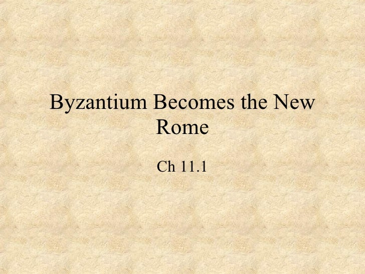 Byzantium Becomes the New Rome Ch 11.1
