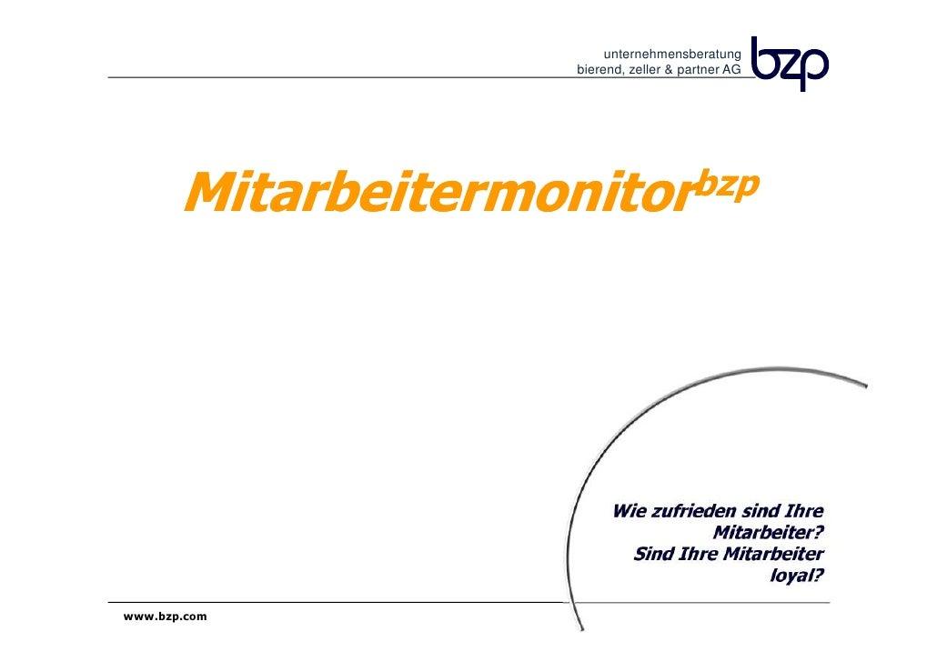 unternehmensberatung                     bierend, zeller & partner AG           Mitarbeitermonitor                 bzp    ...