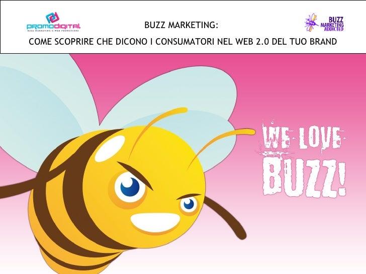 Buzz Marketing Come analizzare le conversazioni online