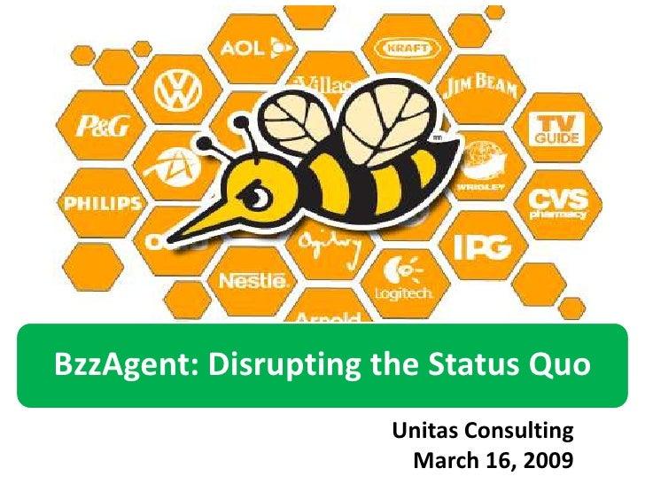 BzzAgent:  Disrupting the Status Quo