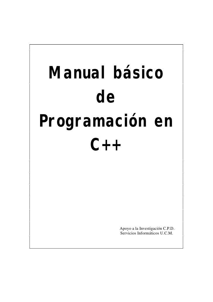 Manual básico        de Programación en       C++             Apoyo a la Investigación C.P.D.          Servicios Informáti...