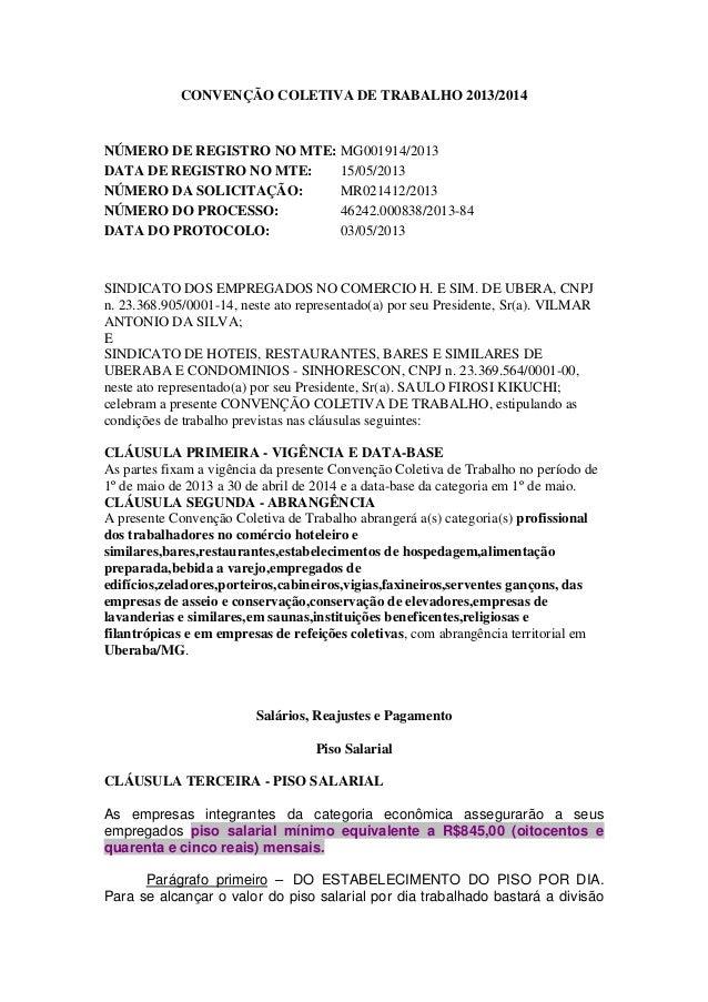 CONVENÇÃO COLETIVA DE TRABALHO 2013/2014 NÚMERO DE REGISTRO NO MTE: MG001914/2013 DATA DE REGISTRO NO MTE: 15/05/2013 NÚME...