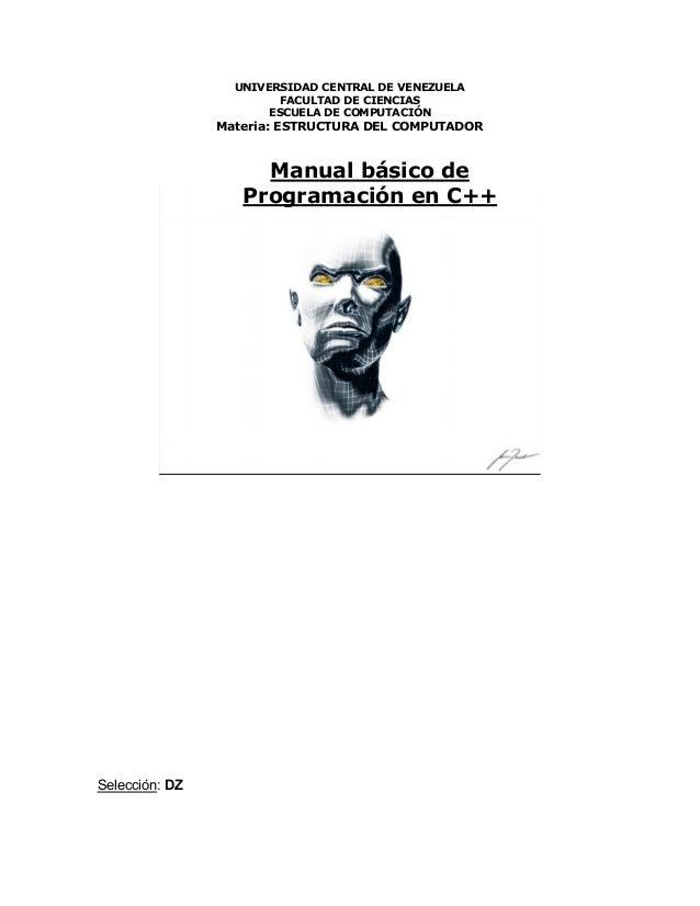 UNIVERSIDAD CENTRAL DE VENEZUELA FACULTAD DE CIENCIAS ESCUELA DE COMPUTACIÓN Materia: ESTRUCTURA DEL COMPUTADOR Selección:...