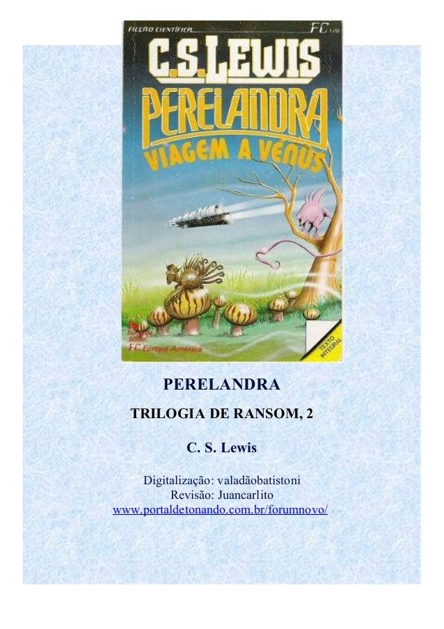 C. s. lewis   trilogia de ransom 2 - perelandra