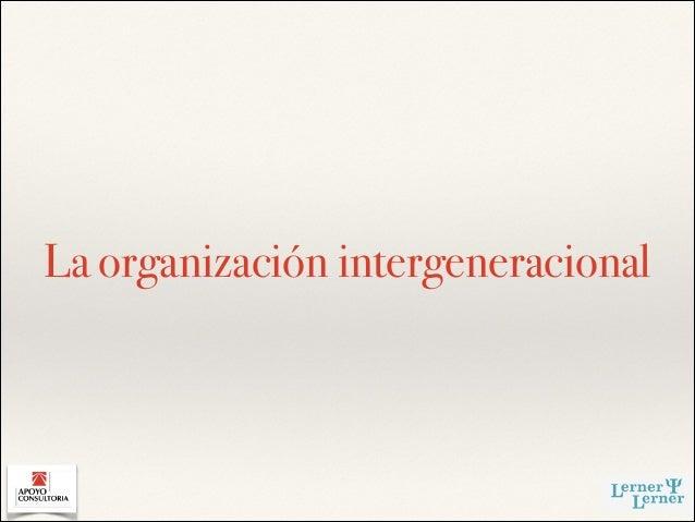 La organización intergeneracional