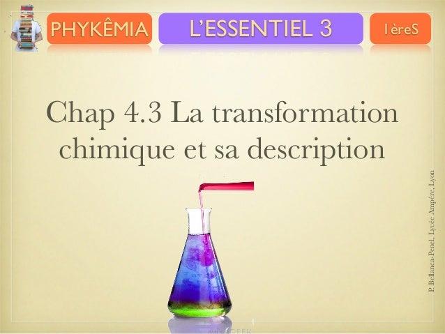 C.4.3. transformation chimique