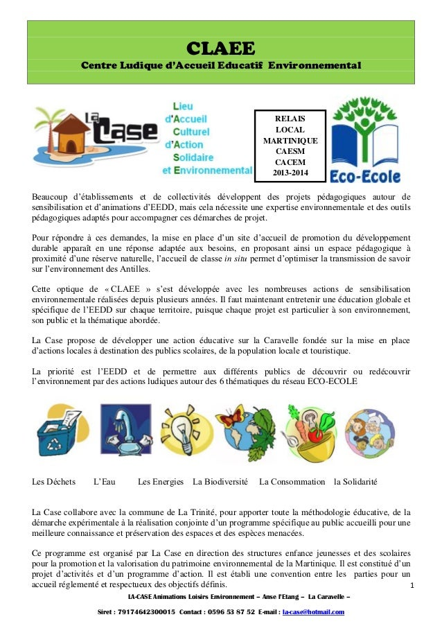 LA-CASE Animations Loisirs Environnement – Anse l'Etang – La Caravelle – Siret : 79174642300015 Contact : 0596 53 87 52 E-...