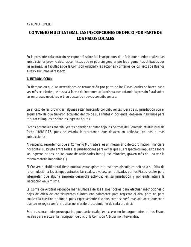 ANTONIO REPELE  CONVENIO MULTILATERAL. LAS INSCRIPCIONES DE OFICIO POR PARTE DE  LOS FISCOS LOCALES  En la presente colabo...