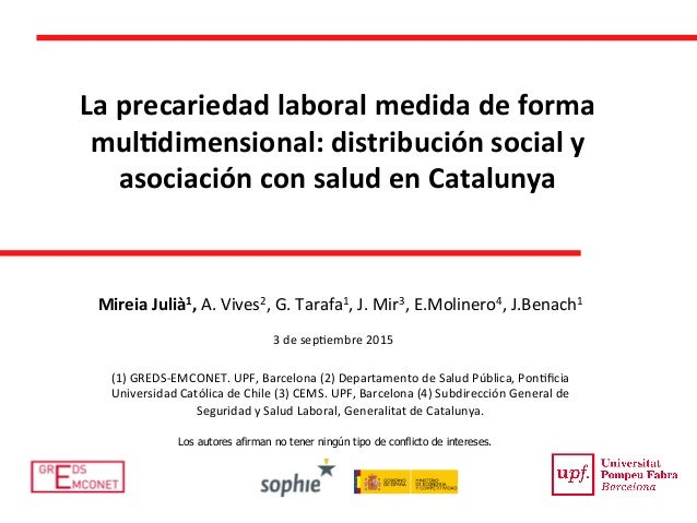 Mireia  Julià1,  A.  Vives2,  G.  Tarafa1,  J.  Mir3,  E.Molinero4,  J.Benach1      (1)  GREDS-‐E...
