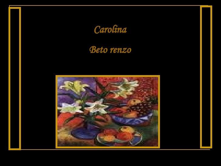 Carolina Beto renzo