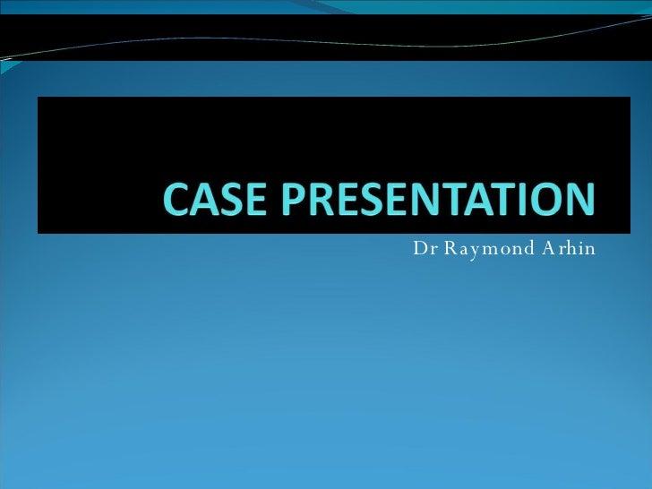 Dr Raymond Arhin