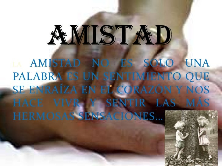 AMISTAD Y COMPAÑERISMO