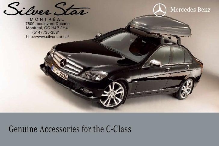 2010 Mercedes Benz C-Class Accessories Silver Star Montreal Québec Canada
