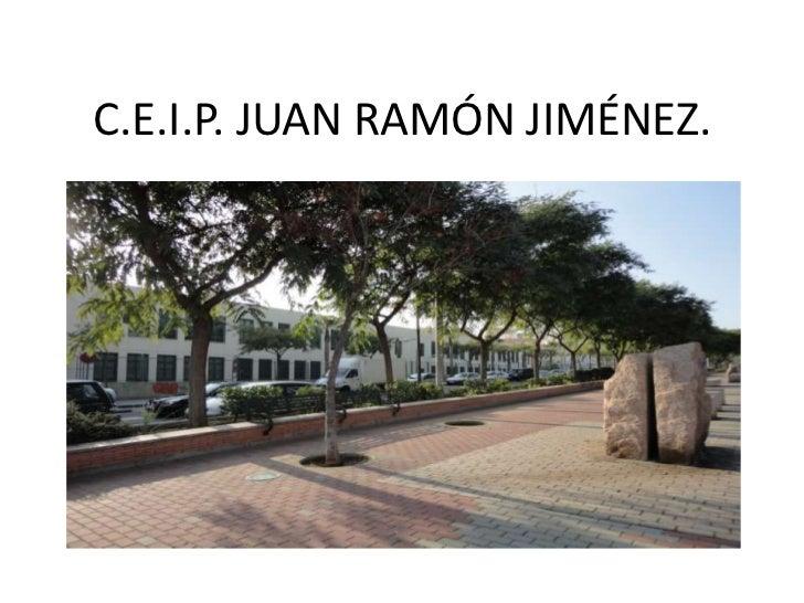 C.E.I.P. JUAN RAMÓN JIMÉNEZ.<br />