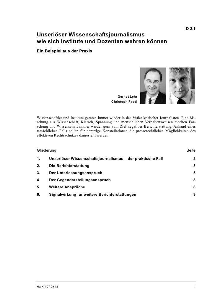 D 2.1 Unseriöser Wissenschaftsjournalismus – wie sich Institute und Dozenten wehren können Ein Beispiel aus der Praxis    ...
