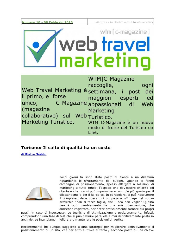 Numero 10 - 08 Febbraio 2010                       http://www.facebook.com/web.travel.marketing                           ...