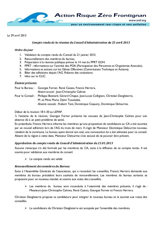 Le 29 avril 2013Compte rendu de la réunion du Conseil d'Administration du 25 avril 2013Ordre du jour1. Validation du compt...