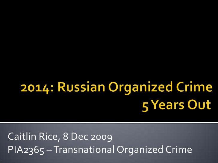 Russian Organized Crime & Sochi: 2014