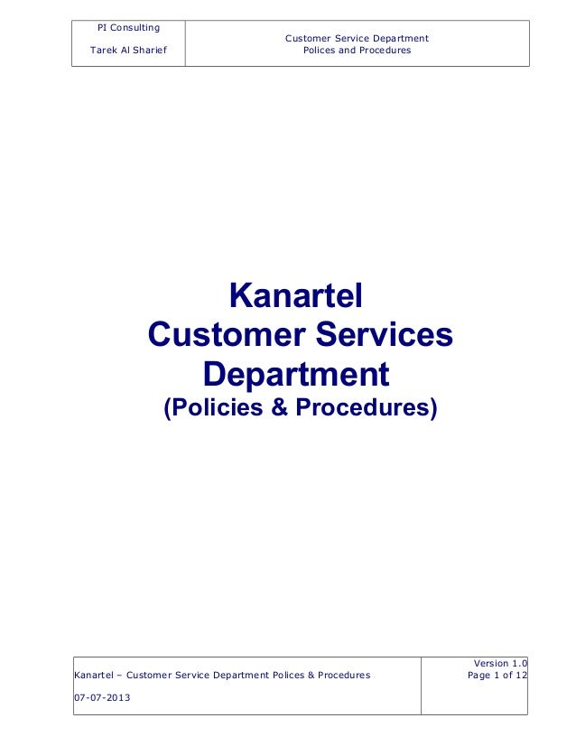 PI Consulting Tarek Al Sharief Customer Service Department Polices and Procedures Kanartel Customer Services Department (P...