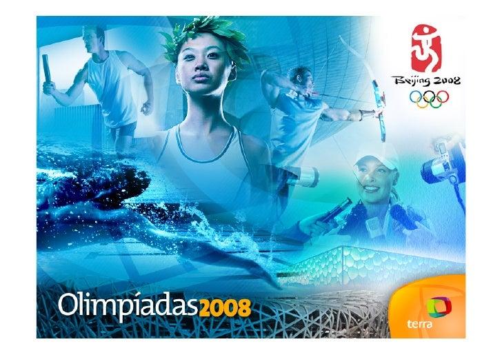 Olympic Games – Pekin 2008 Terra Networks audience    TERRA NETWORKS Media Project Aug 2008