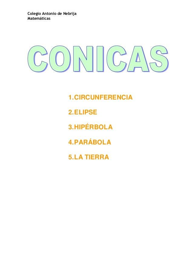 Colegio Antonio de NebrijaMatemáticas                     1. CIRCUNFERENCIA                     2. ELIPSE                 ...