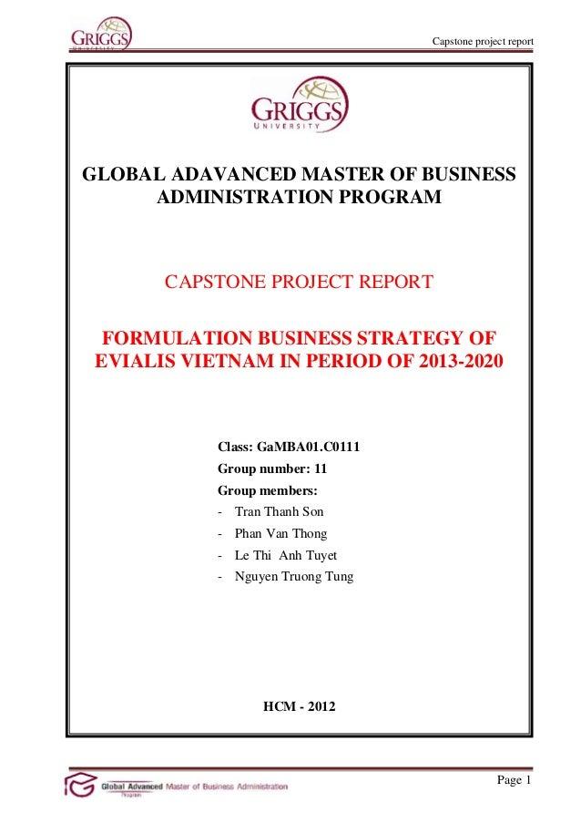Capstone project reportGLOBAL ADAVANCED MASTER OF BUSINESS     ADMINISTRATION PROGRAM       CAPSTONE PROJECT REPORT  FORMU...