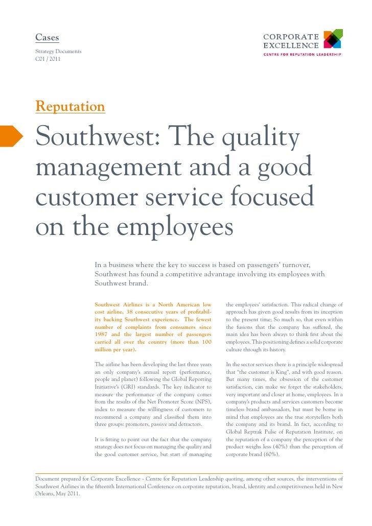 CasesStrategy DocumentsC01 / 2011ReputationSouthwest: The qualitymanagement and a goodcustomer service focusedon the emplo...