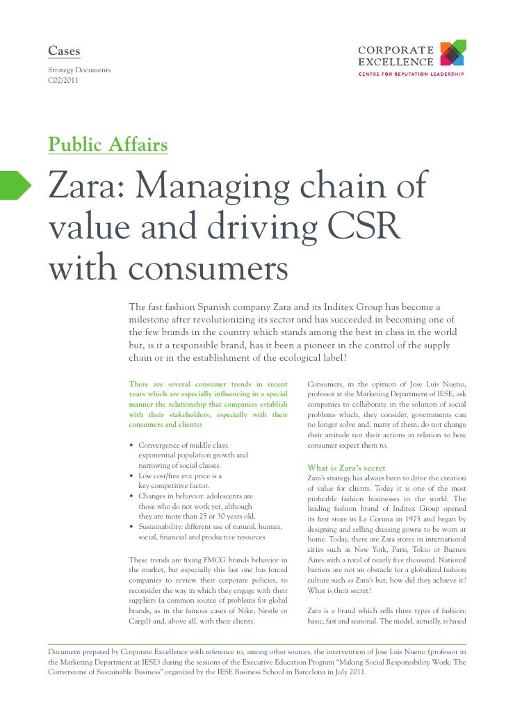 CasesStrategy DocumentsC02/2011Public AffairsZara: Managing chain ofvalue and driving CSRwith consumers                   ...