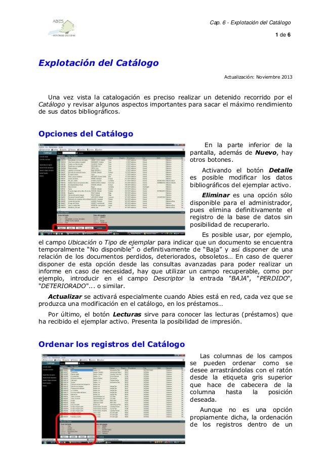 Cap. 6 - Explotación del Catálogo 1 de 6  Explotación del Catálogo Actualización: Noviembre 2013  Una vez vista la catalog...