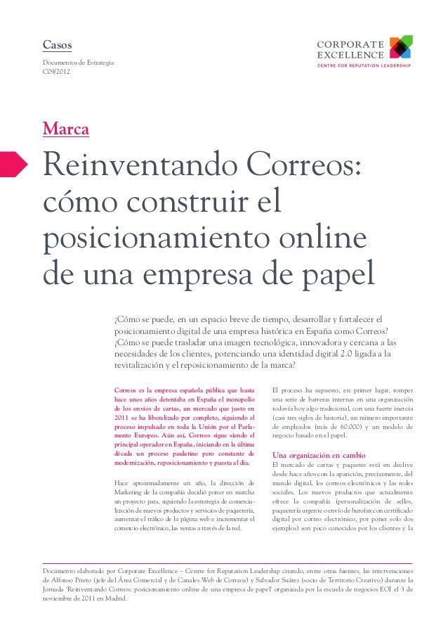 Correos es la empresa española pública que hasta hace unos años detentaba en España el monopolio de los envíos de cartas, ...
