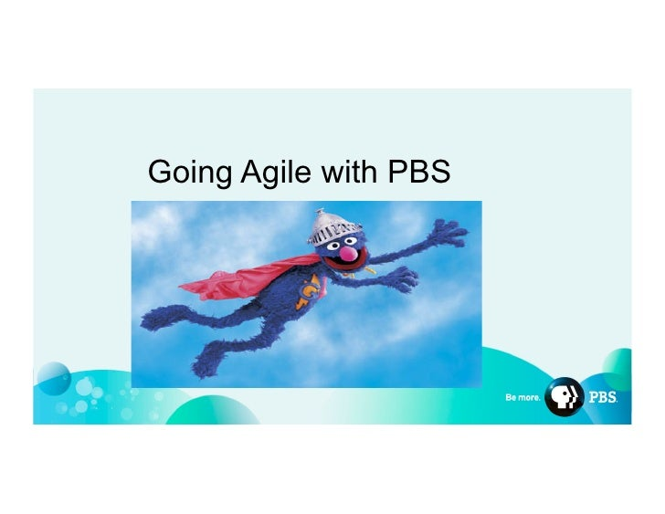 Going Agile with PBS