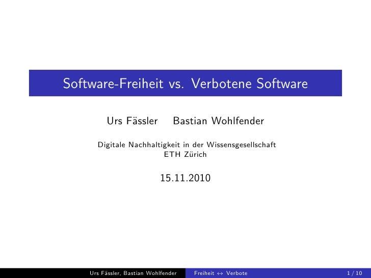 Groups 2010.01: Software-Freiheit vs. Verbot (Digital Sustainability)