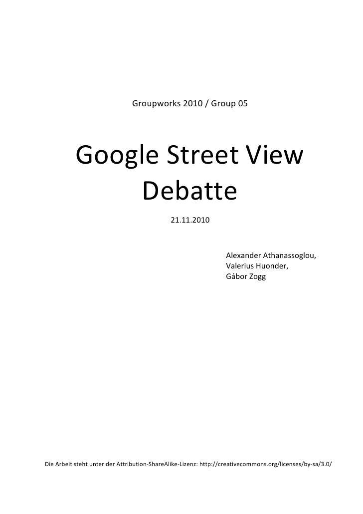 Groups 2010.05:  Google Street View Debatte (Digital Sustainability)