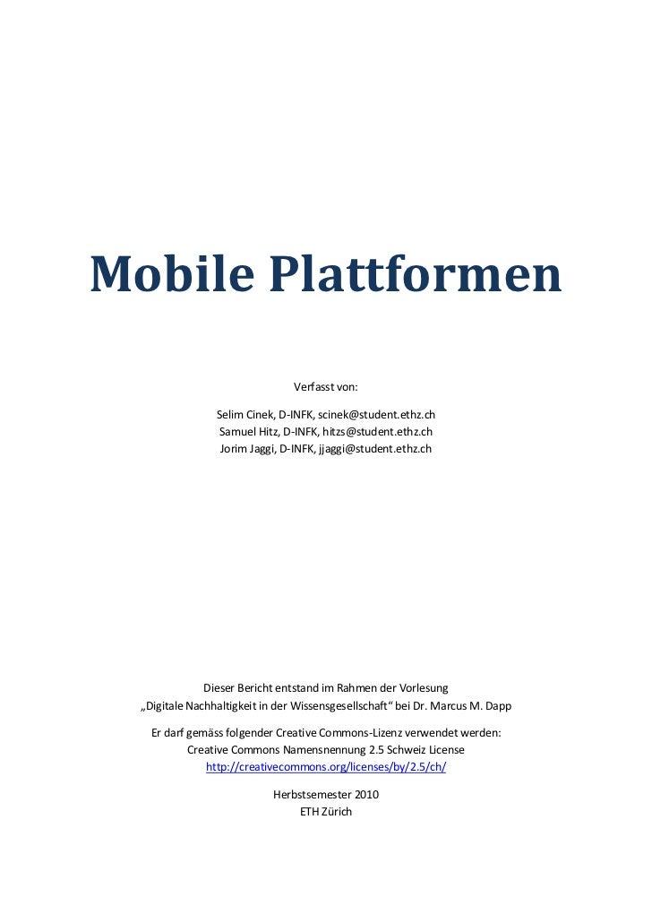 Mobile Plattformen                                Verfasst von:                Selim Cinek, D-INFK, scinek@student.ethz.ch...